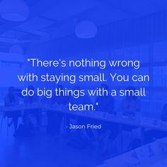 #smallteam #business #quote #graphic