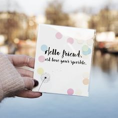 The Gift Label: Hello friend I just love your sparkle ✨ Confetti Cards, I Just Love You, Gift Labels, Amsterdam, Sparkle, Place Card Holders, Social Media, Ring, Friends