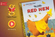 The Little Red Hen - A Little Golden Book App ($3.99) The classic Little Golden Book that you loved as a child is even sillier and more stunning in this magically interactive storybook app for iPhone, iPad, and iPod touch.  Funny interactive illustrations on every page. Encourage your child's reading comprehension & reinforce core preschool concepts with the Little Golden Book Hide & Seek Challenge.  Kids can create their very own storybook scene & save their masterpiece.