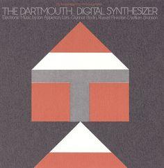 The Dartmouth Digital Synthesizer | Smithsonian Folkways
