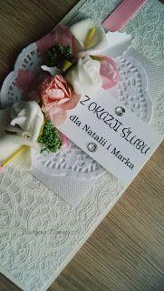Charming Little Things. Twórczość, pasja, inspiracja.: Ślub Natalii i Marka - cardmaking
