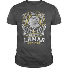 LAMAS In case of emergency my blood type is LAMAS - LAMAS T Shirt, LAMAS Hoodie, LAMAS Family, LAMAS Tee, LAMAS Name, LAMAS bestseller, LAMAS shirt #gift #ideas #Popular #Everything #Videos #Shop #Animals #pets #Architecture #Art #Cars #motorcycles #Celebrities #DIY #crafts #Design #Education #Entertainment #Food #drink #Gardening #Geek #Hair #beauty #Health #fitness #History #Holidays #events #Home decor #Humor #Illustrations #posters #Kids #parenting #Men #Outdoors #Photography #Products…