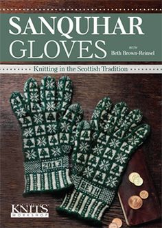 Sanquhar Gloves DVD with Beth Brown-Reinsel by BethKnitsandWeaves
