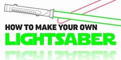 How To Make Your Own  Lightsaber : makeuseof  12/29/13  #diy  #lightsaber #StarWars
