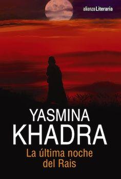 Yasmina Khadra: en la mente del dictador