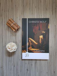 Elena Scrie: Recenzie literară: Casandra de Christa Wolf (1983) elenascrie, recenzie literara, casandra, christa wolf, ahiles, aeneas, book, book review, coperta, cover, editura univers, literatura