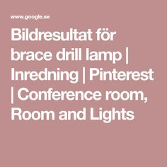 Bildresultat för brace drill lamp | Inredning | Pinterest | Conference room, Room and Lights