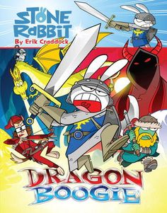 Stone Rabbit #7: Dragon Boogie - Erik Craddock