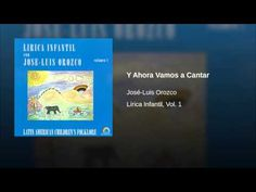 Jose-Luis Orozco - Vamos a cantar - for opening to class play