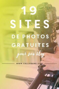 19 sites de photos gratuites et surtout jolies pour son blog !