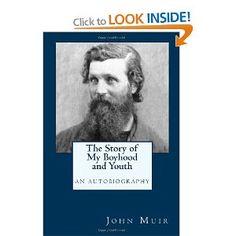 The Story of My Boyhood and Youth: An Autobiography: Amazon.co.uk: John Muir: Books