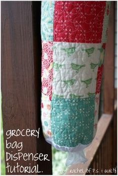 ps i quilt: grocery bag dispenser tutorial.