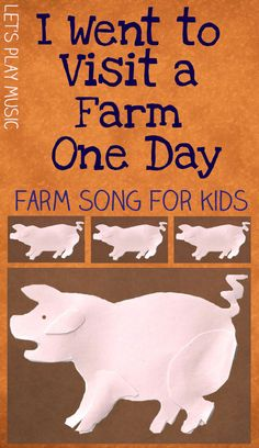 I Went To Visit A Farm One Day - Farm Song