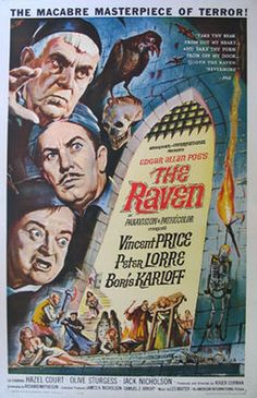 The Raven is a B movie horror-comedy directed by Roger Corman.The film stars Vincent Price, Peter Lorre, and Boris Karloff as a trio of rival sorcerers. Old Movie Posters, Classic Movie Posters, Classic Horror Movies, Movie Poster Art, Poster S, Classic Films, Gothic Movies, Poster Wall, Horror Vintage