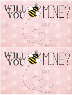 We Heart Parties: Free Printables Will You Bee Mine Valentines
