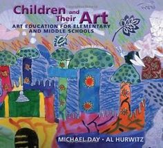 Children & Their Art - Art Education for Elementary and Middle Schools - 9th Ed.