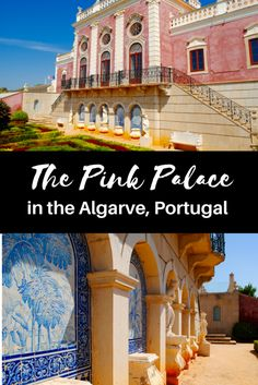 The Algarve in Portugal is filled with beautiful and historic sights, and the beautiful Pink Palace is something you need to see. This is a guide to Algarve Portugal and a guide to Faro. #PinkPalace #Algarve #Faro #Portugal