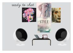 ready to chat by allbeautifulstyles on Polyvore featuring kunst