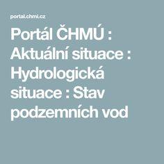 Portál ČHMÚ : Aktuální situace : Hydrologická situace : Stav podzemních vod Portal