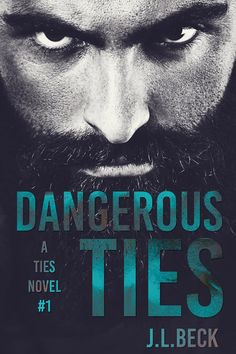 Smut Fanatics: Dangerous Ties (A Ties Novel) By J.L. Beck Cover Reveal!!