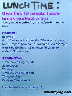 15 minute workout you can even do at lunch! (companion to previous pin of video of the workout)