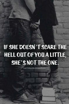 If she doesn't scare ... …