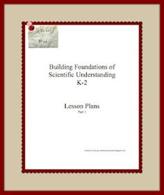 Creatin' Classical Chaos: Building Foundations of Scientific Understanding (BFSU) K-2 Lesson Plans