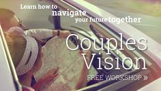 Free Couples Vision Workshop