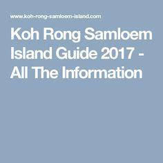 Koh Rong Samloem Island Guide 2017 - All The Information