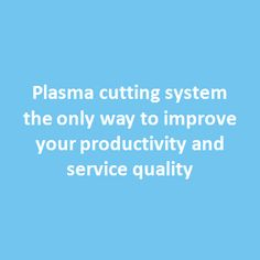 Business related to design and building custom product highly depends on refined manufacturing equipments. Production will be very slow when any of the equipment is not doing its part well. Inefficient programming of automated machines lead to poor cutting quality; this leads to inability to produce expected products and loss of time and money. The solution to address this problem is plate plasma-cutting system integrated with efficient software.