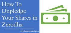 FINANCE guru SPEAKS: How To Unpledge Your Shares in Zerodha