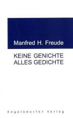 Keine Genichte Alles Gedichte von Manfred H Freude http://www.amazon.de/dp/393914441X/ref=cm_sw_r_pi_dp_n8itvb06NYKXJ