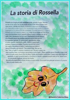 Maestra Caterina: Autunno: IL LIBRO DELLA FOGLIA ROSSELLA School Teacher, Pre School, Autumn Activities, Activities For Kids, Leaf Animals, School Tomorrow, Early Childhood Education, Love My Job, Kids Education