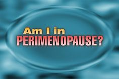Perimenopause: Signs and Solutions    Do you feel exhausted, moody or simply not like your normal, healthy self? If you're a woman over 35, it could be perimenopause. Dr. Oz reviews the signs and offers solutions to relieve unpleasant side effects.