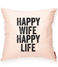 Happy Wife Happy Life Peach Throw Pillow