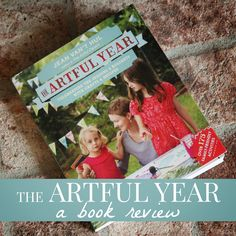 Toddler Approved!: The Artful Year- Celebrating the Seasons & Holidays Creating With Your Kids
