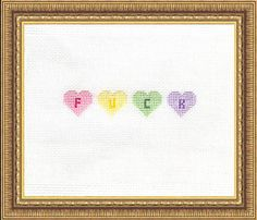F-U-C-K Hearts | Subversive Cross Stitch