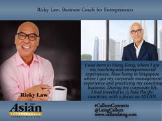 Ricky Law, Business Coach for Entrepreneurs #Entrepreneur #Entrepreneurs #Entrepreneurship #Entrepreneurlife #Networking #Businessowner #Business #Businesswomen #Leader #CallumConnects #Asia #Asian #Interviews #Inspiration #Motivation #Quotes #Quote  callumlaing.com
