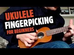 Ukulele Fingerpicking For Beginners Tutorial - YouTube