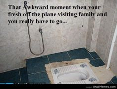 Always awkward to have to ask for toilet paper too...
