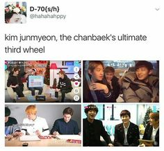 And chanyeols kaisoos ultimate third wheel! How ironic