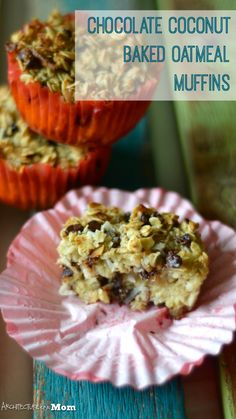 Architecture of a Mom: Chocolate Coconut Baked Oatmeal Muffins