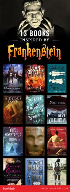 13 books inspired by Frankenstein. Perfect books to read for Halloween!