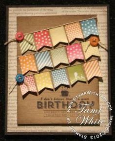 A little SAB Double dipping with the See Ya Later Banner Blast stamp sets + the Banner punch. Handmade Birthday Cards, Happy Birthday Cards, Greeting Cards Handmade, Card Making Inspiration, Making Ideas, Inchies, Copics, Card Tags, Cool Cards