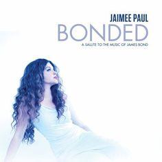 'Bonded: Tribute to the Music of James Bond' Jaimee Paul (March 12)  http://www.amazon.co.jp/dp/B00AO7HNQ8/ref=cm_sw_r_pi_dp_Hdkorb1KXJPSN