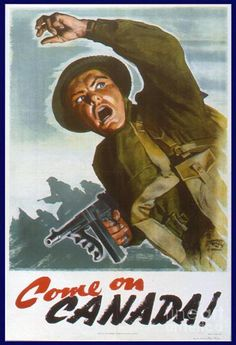Come On Canada! #WW2 Poster