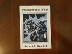 Book Haul/Spotlight – Shadow of the Hun by Robert E. Howard