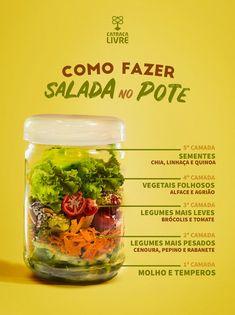Não pense que é só colocar os ingredientes no pote, há todo um cuidado para mantê-los separados e garantir uma salada fresca por mais tempo.