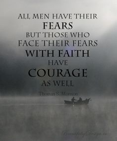 faith = courage.