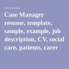 Case Manager Resume Template Sample Example Job Description